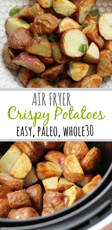 Whole30 Air Fryer Crispy Potatoes Paleo & 20 Minutes