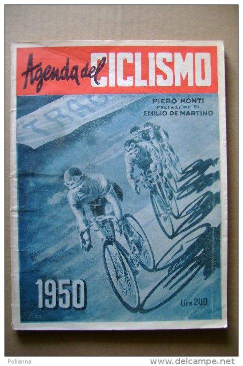 PCC/32 Piero Monti AGENDA del CICLISMO 1950/Coppi/Soldani/Bartal i/velodromi e…