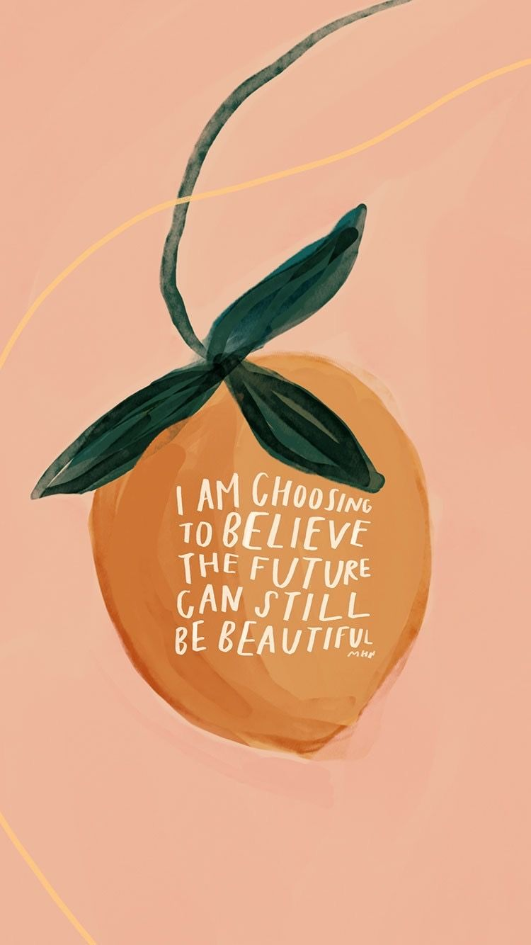"""🍑 """"I am choosing to believe the future can still be beautiful."""" -MHN"""