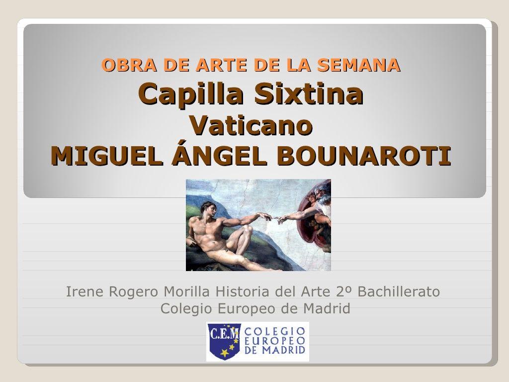 La Capilla Sixtina By Ainhoa Marcos Via Slideshare Con