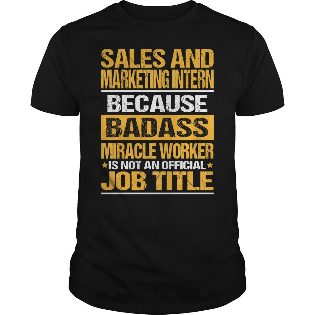 Awesome Tee For Sales And Marketing Intern