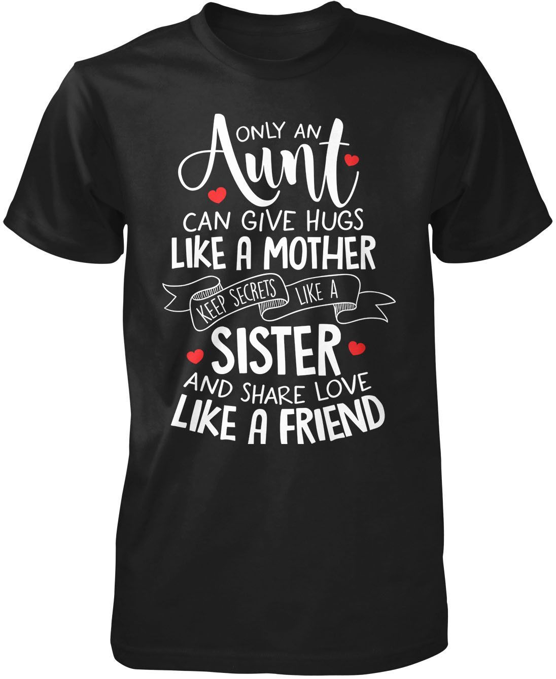 Only An Aunt Can T-Shirt