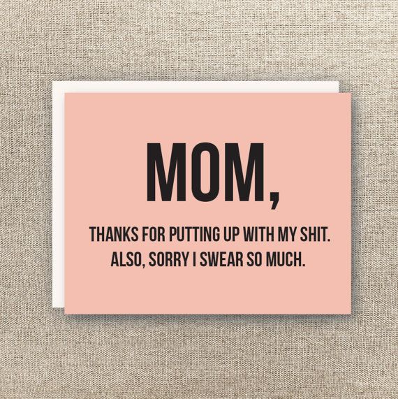 Mom Card Funny Mothers Day Card Mom Birthday Card Mom Love