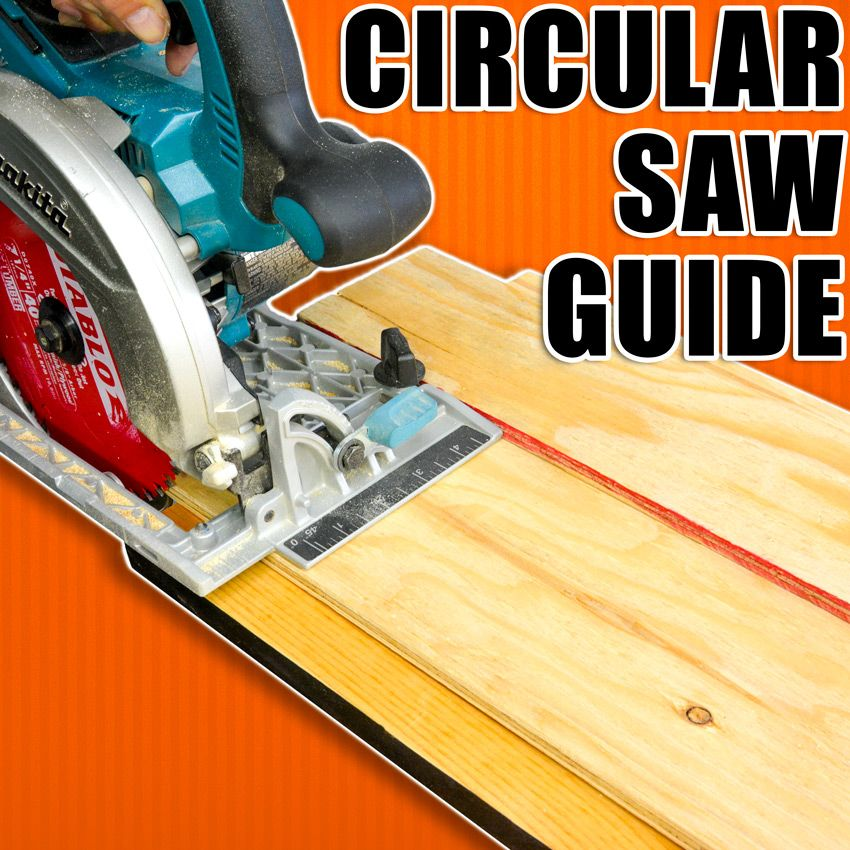 How To Make A Circular Saw Guide Track Saw Guide Circular Saw Jig Circular Saw Best Circular Saw