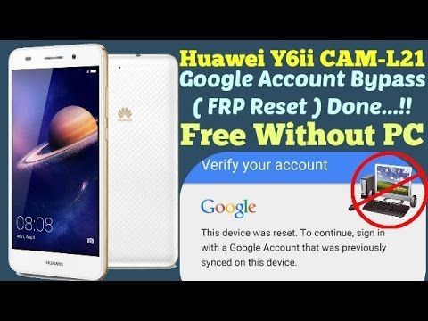 Google Account Bypass HUAWEI Y6II CAM-L21 FRP Reset | GsmMarhaba in