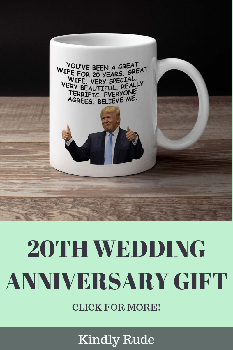 20th Anniversary Gifts For Women, 20th Anniversary Gift For Her, 20 Anniversary, 20 Year Anniversary, 10th Wedding Anniversary, Funny Gift #20thanniversarywedding This is the funniest 20th anniversary gift ever. If you have no clue how to honer 20 year wedding with your wife, check the store Kindly Rude where you can find funny and unique 20th wedding gift or just 20th anniversary ideas. The ceramic mug can be a gift for your parents anniversary or anniversary for wife. #20yearanniversary #20tha #20thanniversarywedding