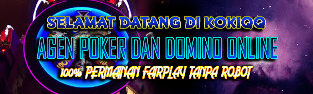 KokiQQ situs agen poker dominoqq bandarq online terbaik