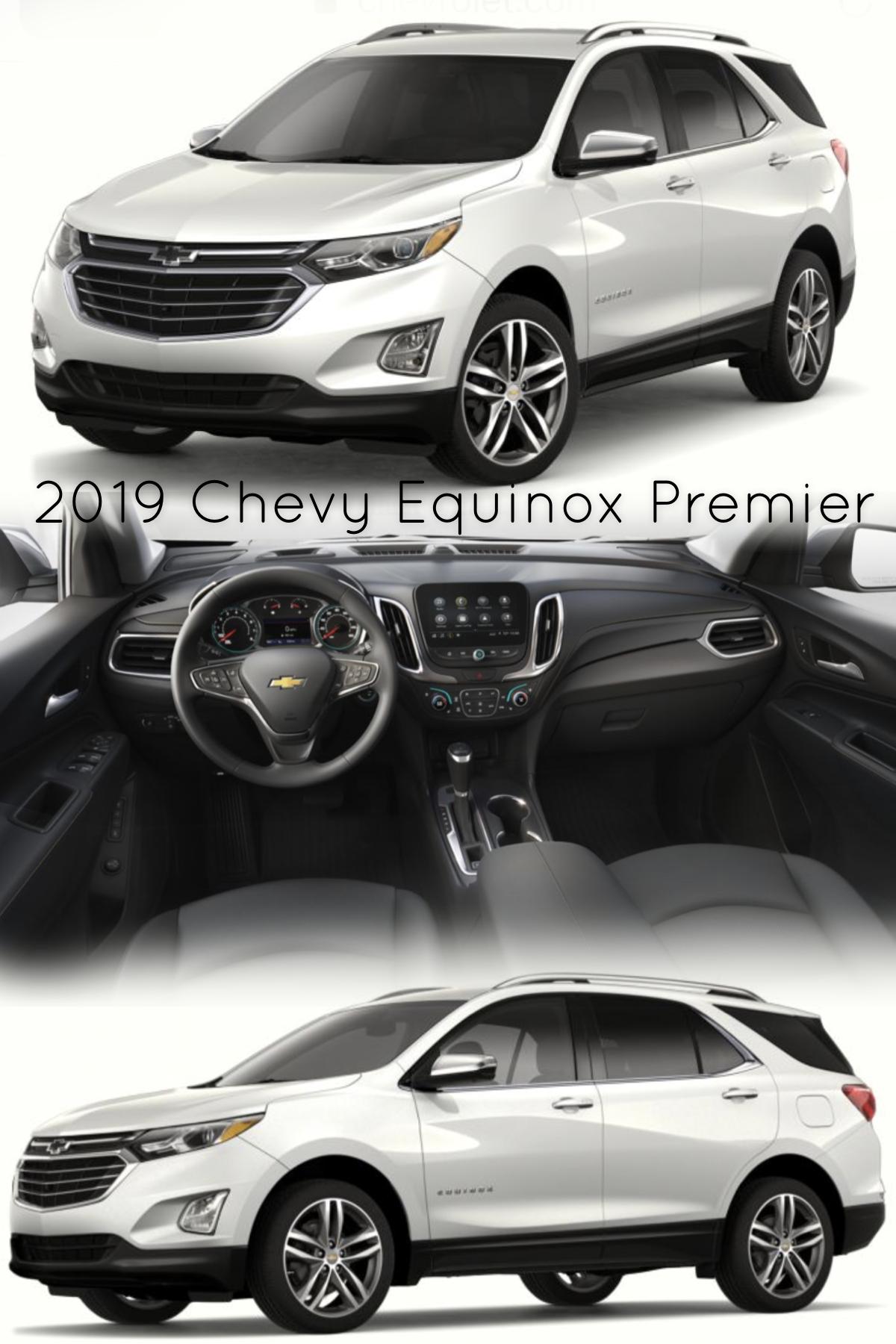 2019 Chevy Equinox Premier Chevy Equinox Chevy Equinox