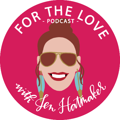 For the Love Podcast - Jen Hatmaker