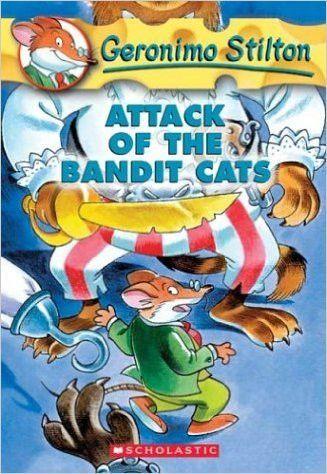 Attack Of The Bandit Cats Geronimo Stilton No 8 Boeken