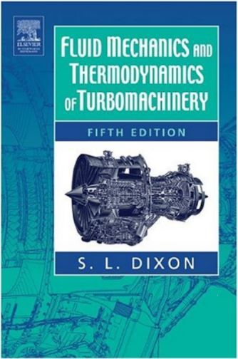 fluid mechanics thermodynamics of turbomachinery by s l dixon rh pinterest com