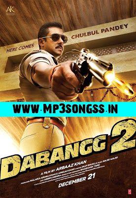 Http Www Songspkee Com 2012 11 Dabangg 2 2012 Mp3 Songs Html Salman Khan Photo Hindi Movies Online Salman Khan