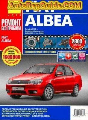 Download Free Fiat Albea 2005 Repair Manual Image Https Www Autorepguide Com Title Fiat Albea 2005 Manual Jpg By Autorepgu Fiat Repair Manuals Repair