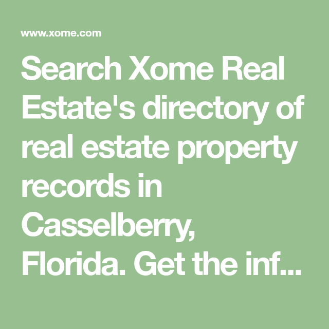 Search Xome Real Estate S Directory Of Real Estate Property Records In Casselberry Florida Get The Information You N Property Records Real Estate Casselberry