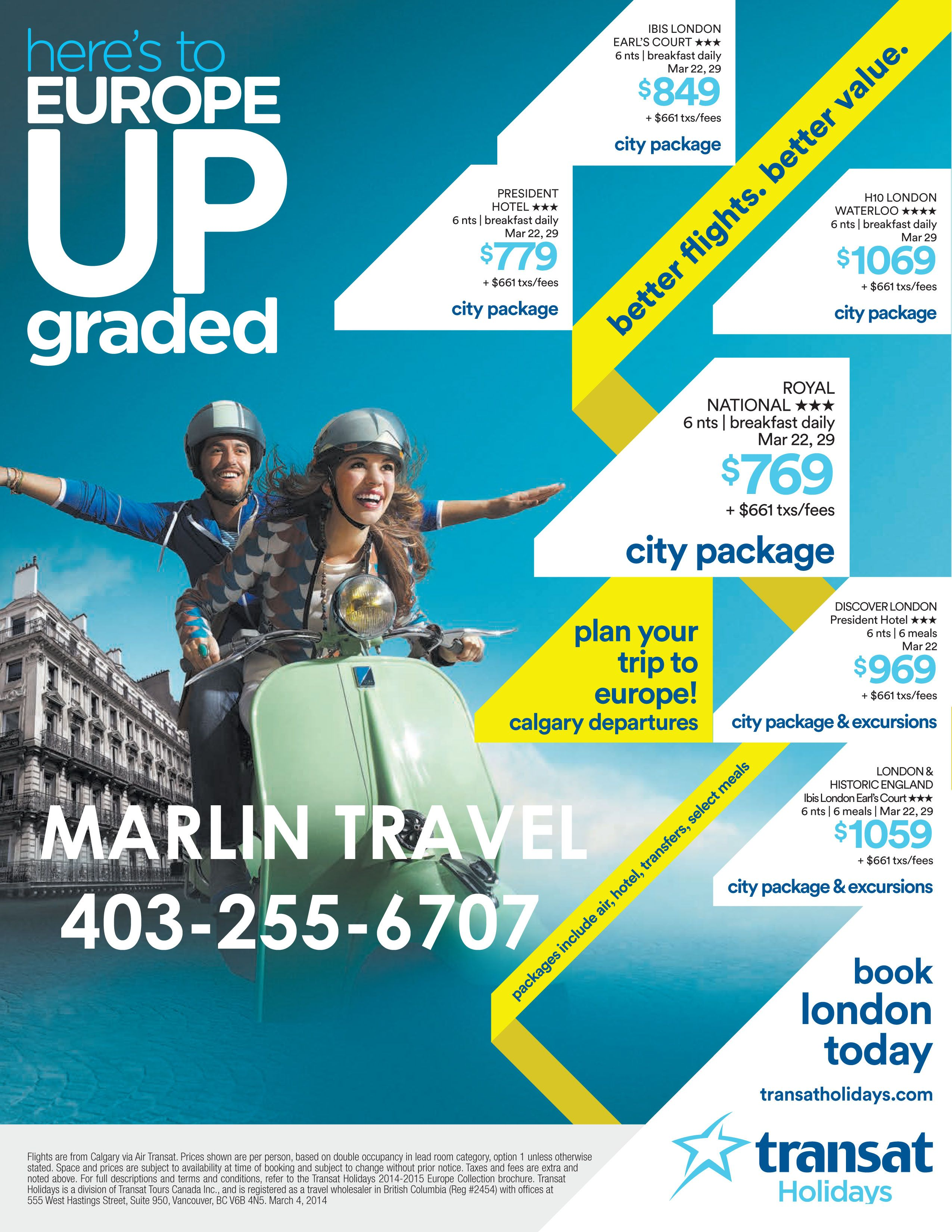 London is Calling Call Marlin Travel Elbow Drive at 403