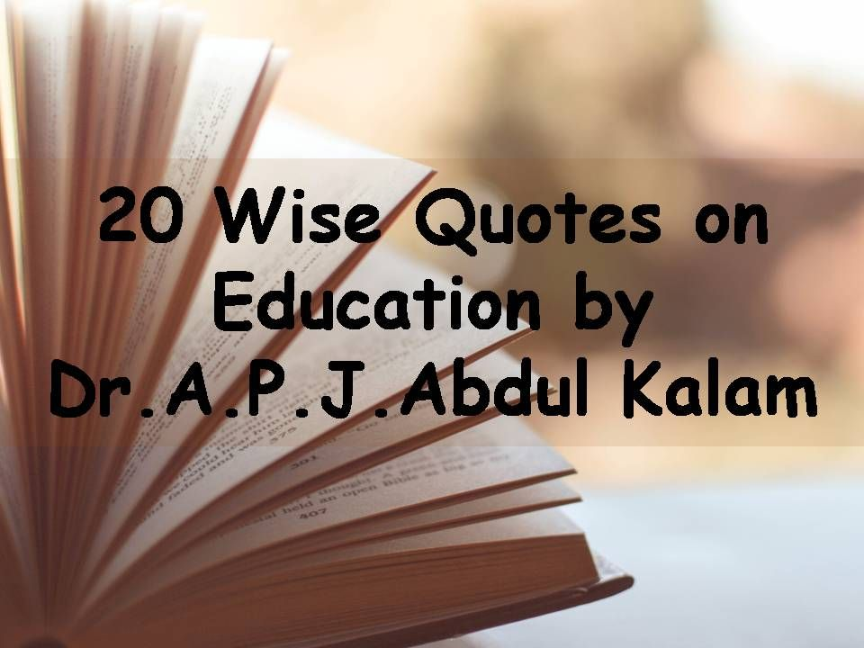 Quotes About Education Please Read And Share Our Collection Of 20 Wise Quotes On Education .