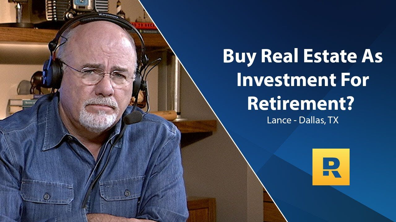 Should I Buy Real Estate As An Investment For Retirement