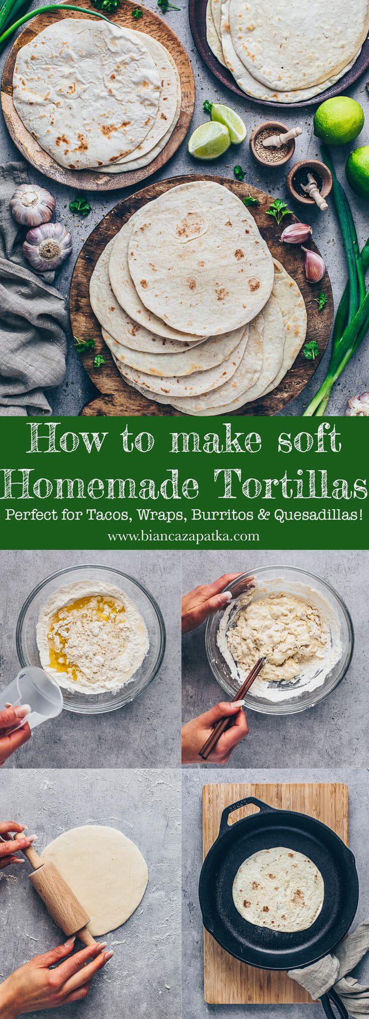 Homemade Tortillas Recipe for Tacos, Wraps, Burritos - Bianca Zapatka   Recipes