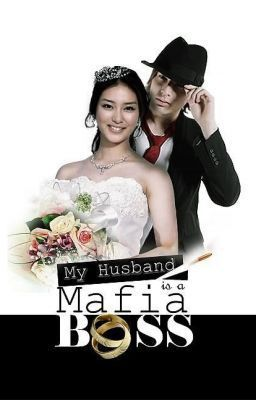 """My Husband is a Mafia Boss - MHIAMB Prologue"" by AeYaSyl - ""Si Girl - may pagka-childish, slowpoke, exaggerated mag-isip, accident prone, sweet, mabait, super f…"""