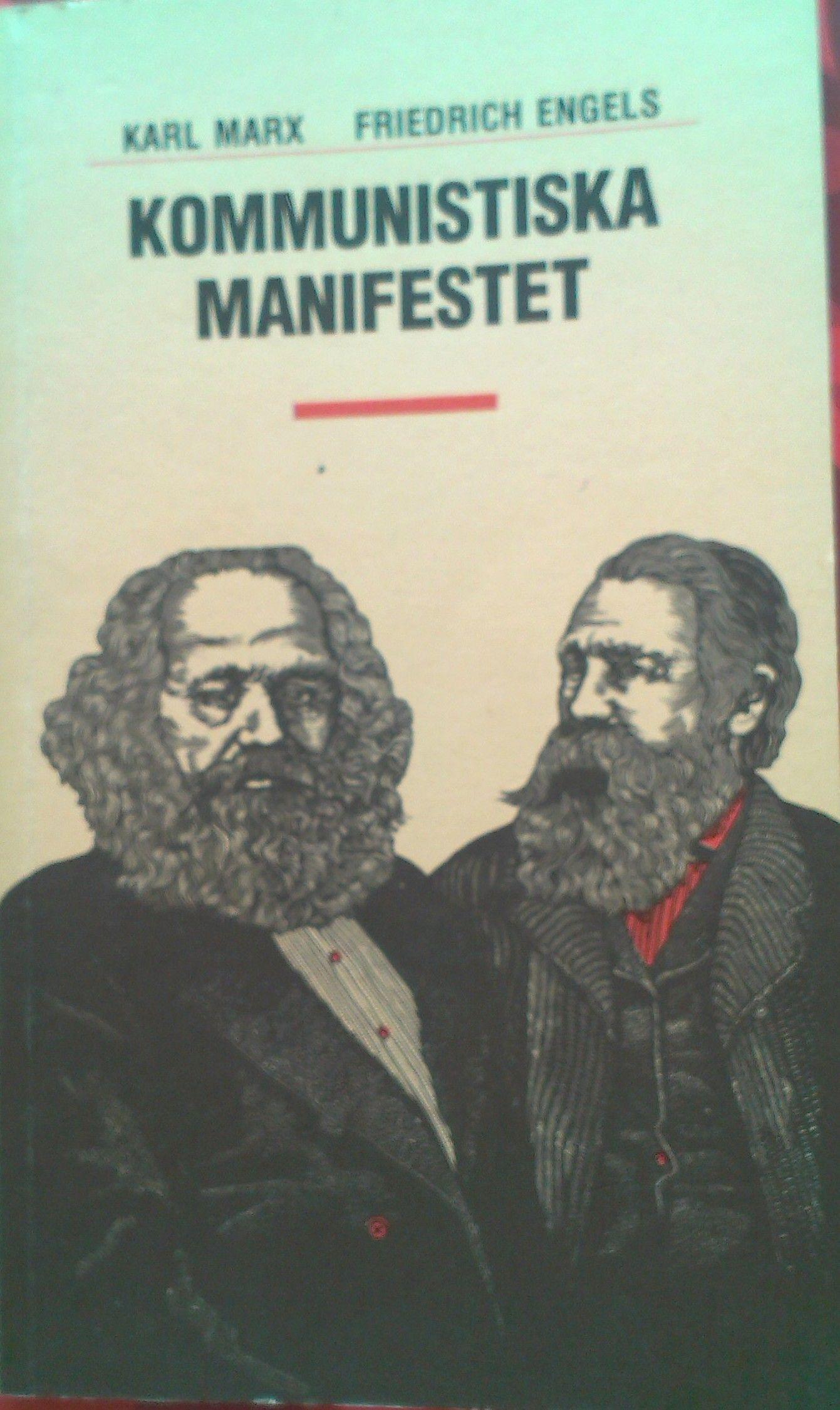 MARX, Karl; ENGELS, Friedrich. Kommunistiska Manifestet. Stockholm: Arbetarkultur, 1986. 72 p. ISBN 91-7014-209-2