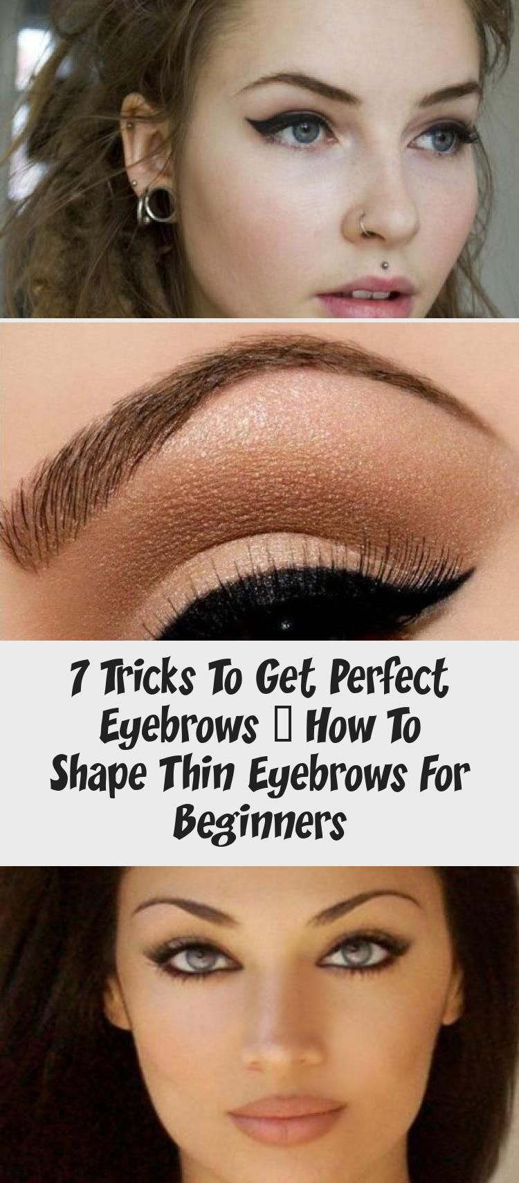 7 Tricks To Get Perfect Eyebrows How To Shape Thin