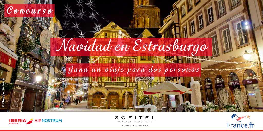 Apúntate Y Gana Un Viaje A Estrasburgo La Capital De La Navidad Con Es Francefr Y Airnostrumlam Navidadenfrancia Gana Un Viaje Sorteo Estrasburgo