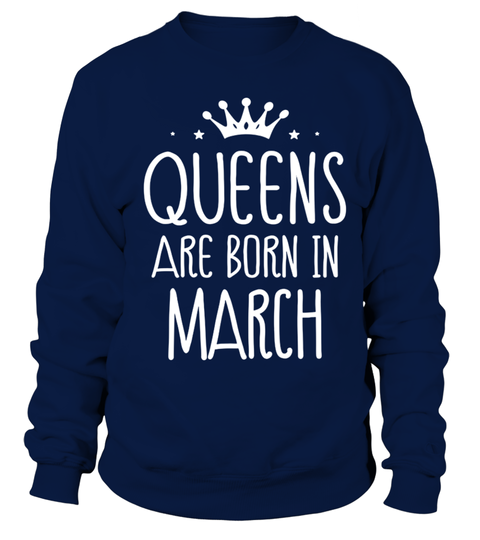 Queens Are Born In March Birthday T Shirt