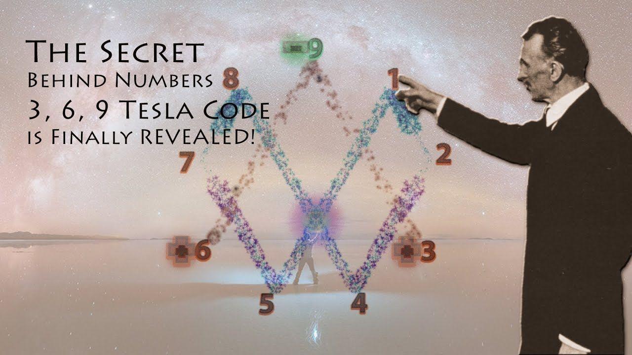 The Secret Behind Numbers 3 6 9 Tesla Code Is Finally Revealed