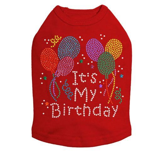Its My Birthday Dog Tank Is The Perfect Outfit For Celebrating Your Pups Special Day Yourdogwilldigit