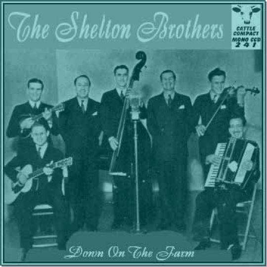 The Shelton Brothers - Down On The Farm