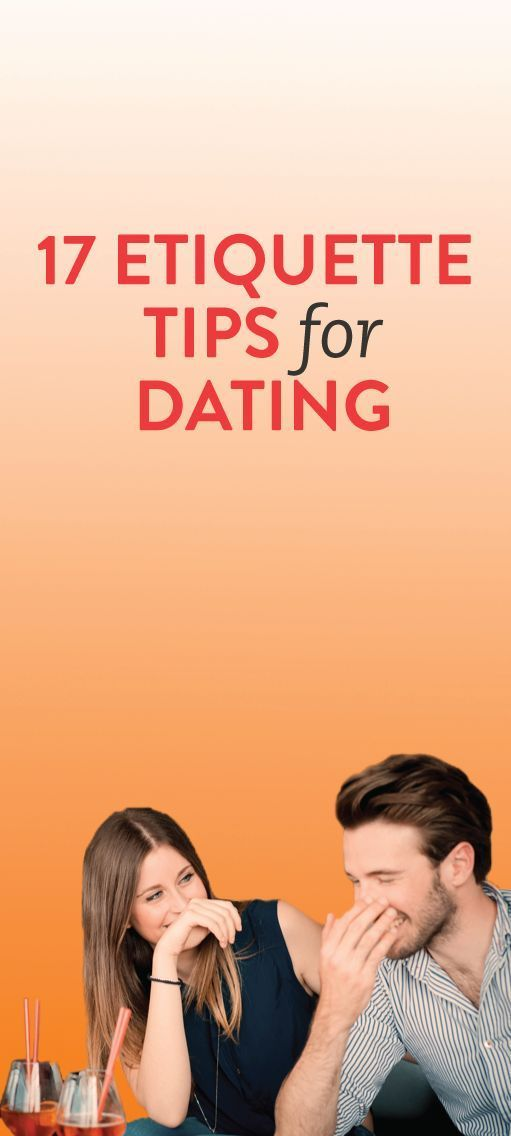 Proper etiquette for dating