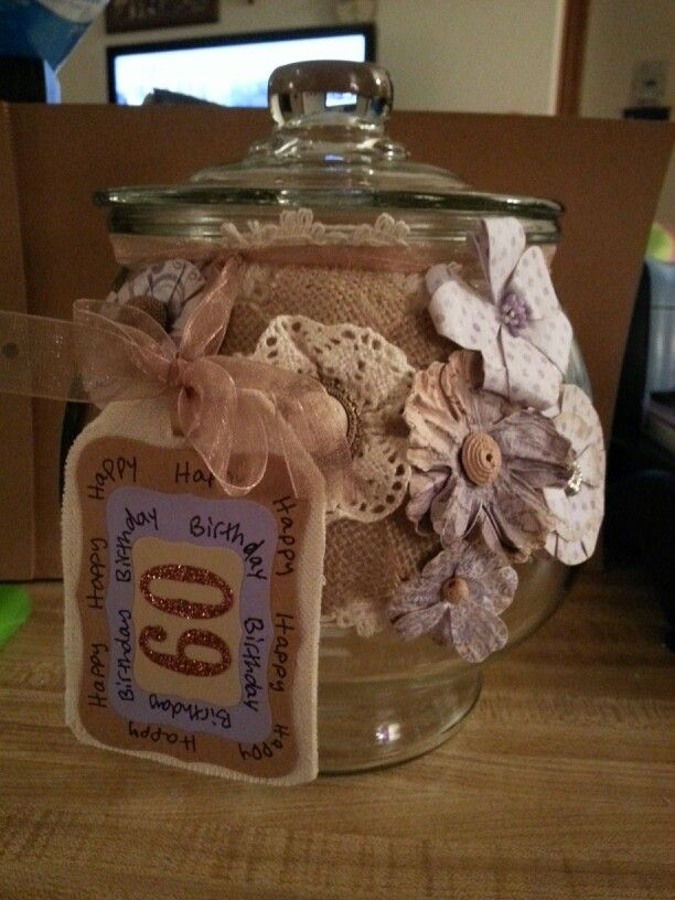 Memory jar I made for moms 60th birthday. | Things I made ...