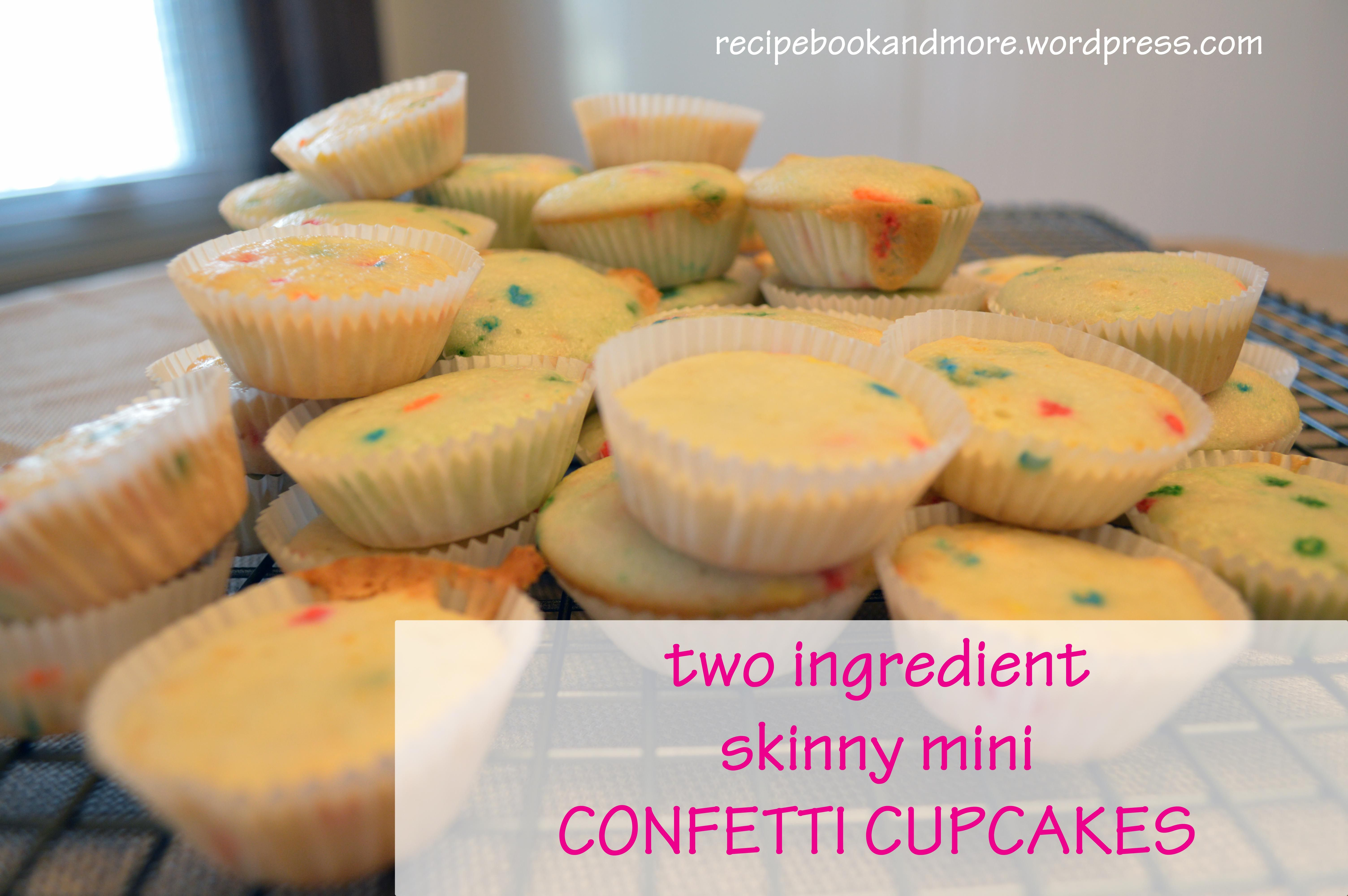 Skinny Mini Confetti Cupcakes With Images Soda Cupcakes Recipes