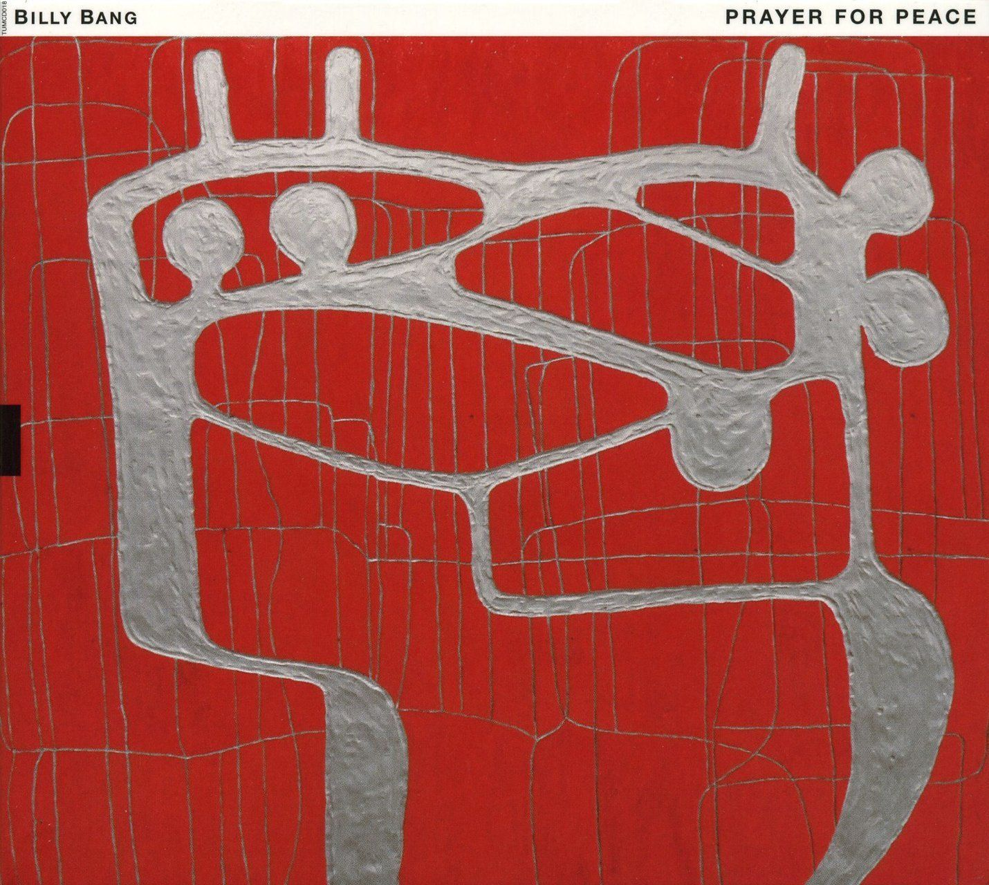 2007 Billy Bang - Prayer For Peace [TUM Records TUMCD018] artwork: Marika Mäkelä #albumcover #Abstract #art