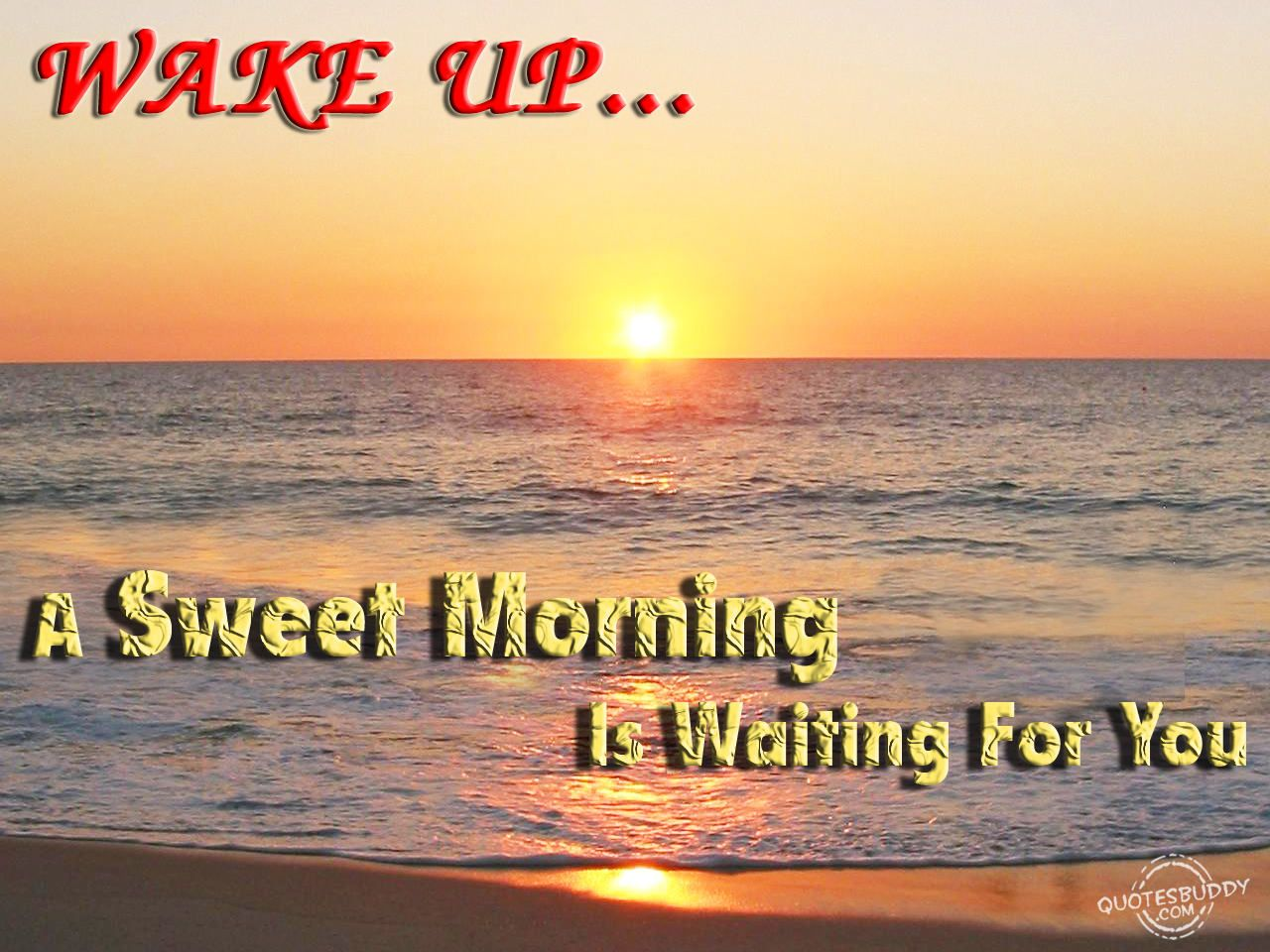 Good Morning Quotes For Someone Special: A Sweet Morning Is Waiting For You