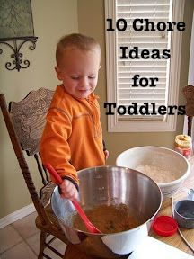Chores for toddlers-good way to encourage independence and helping around the house
