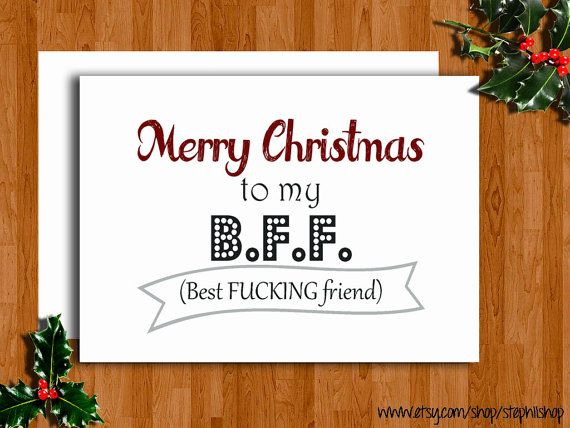 funny merry christmas or happy holidays card merry christmas to my bff best fcking friend 5x7 blank inside gift on etsy 400 - Merry Christmas To My Best Friend