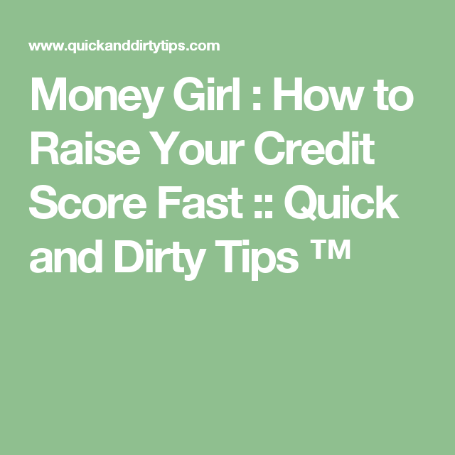 How To Improve Your Credit Score Tips Tricks: How To Raise Your Credit Score Fast