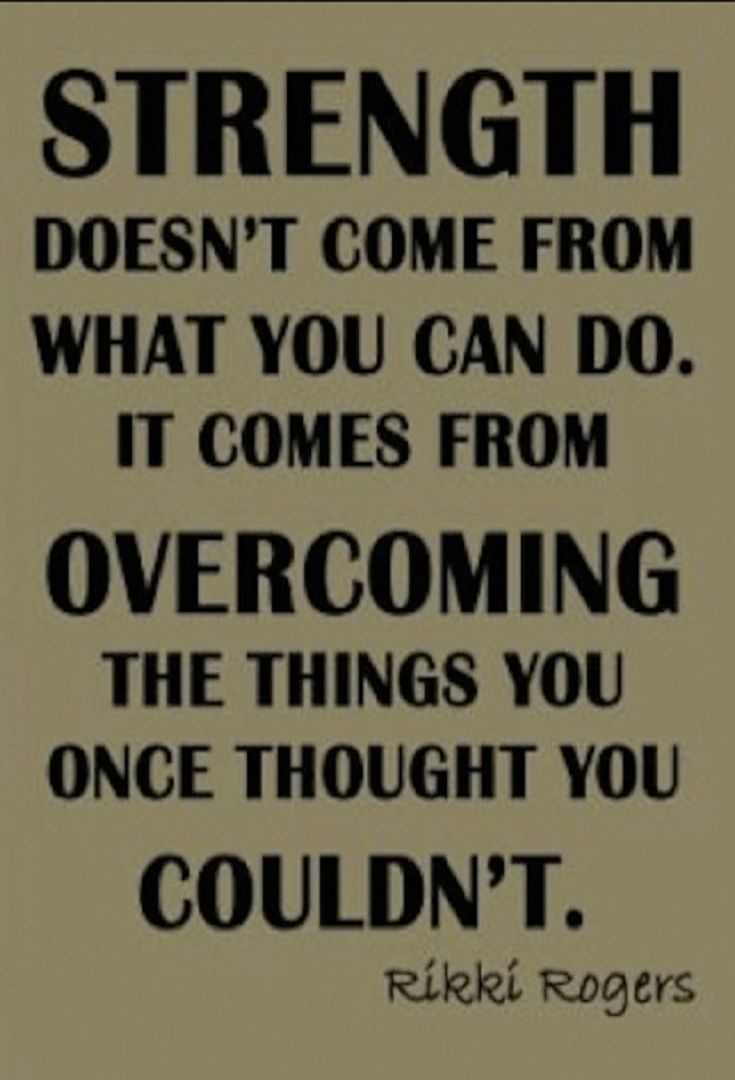 16 Powerful Quotes About Overcoming Obstacles Inner Strength Quotes Motivational Picture Quotes Quotes About Strength