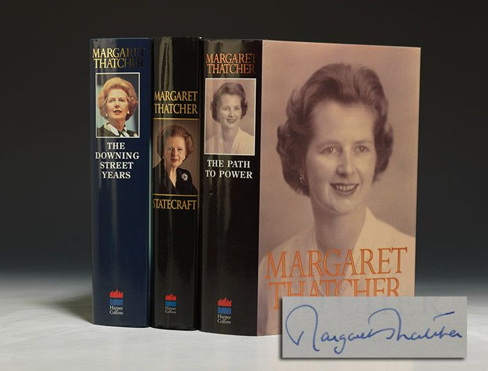 THE IRON LADY: THREE VOLUMES, EACH SIGNED BY PRIME MINISTER MARGARET THATCHER  THATCHER, Margaret. The Downing Street Years. WITH: The Path to Power. WITH: Statecraft. (London): HarperCollins, (1993-2002). Together, three volumes. Thick octavo, original paper boards, original dust jackets.  First trade editions, first printings, of Thatcher's memoirs, signed by her in blue ink on the fly leaf of The Path to Power and on the title pages of Downing Street Years and Statecraft.