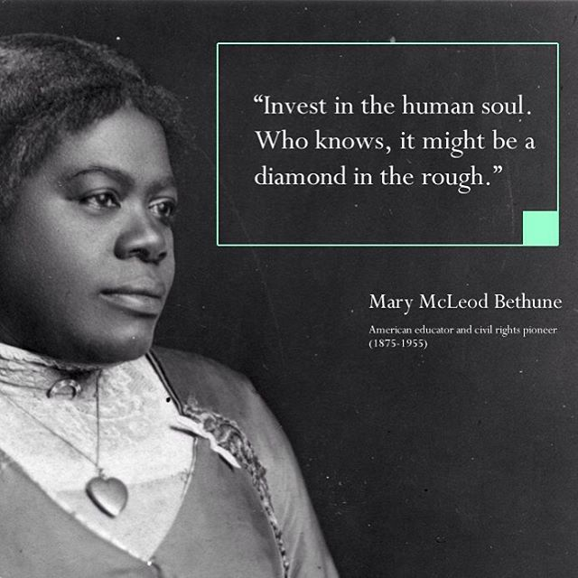 Mary Mcleod Bethune Quotes Stunning MotivationMonday Quote Courtesy American Educator And Early Civil