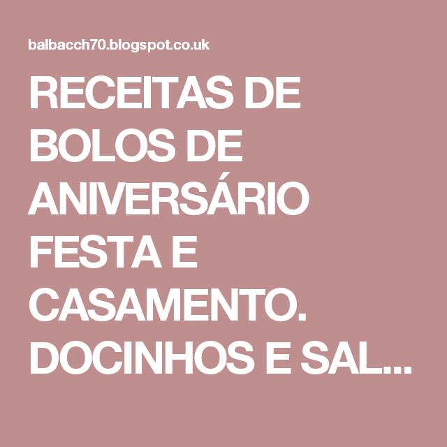 RECEITAS DE BOLOS DE ANIVERSÁRIO FESTA E CASAMENTO