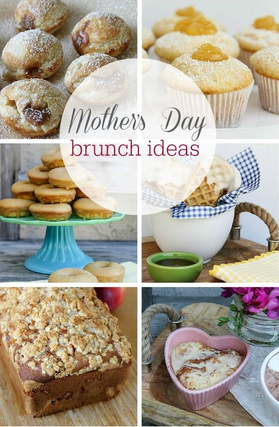 Mother's Day Brunch Ideas | (For my sweet tooth ...