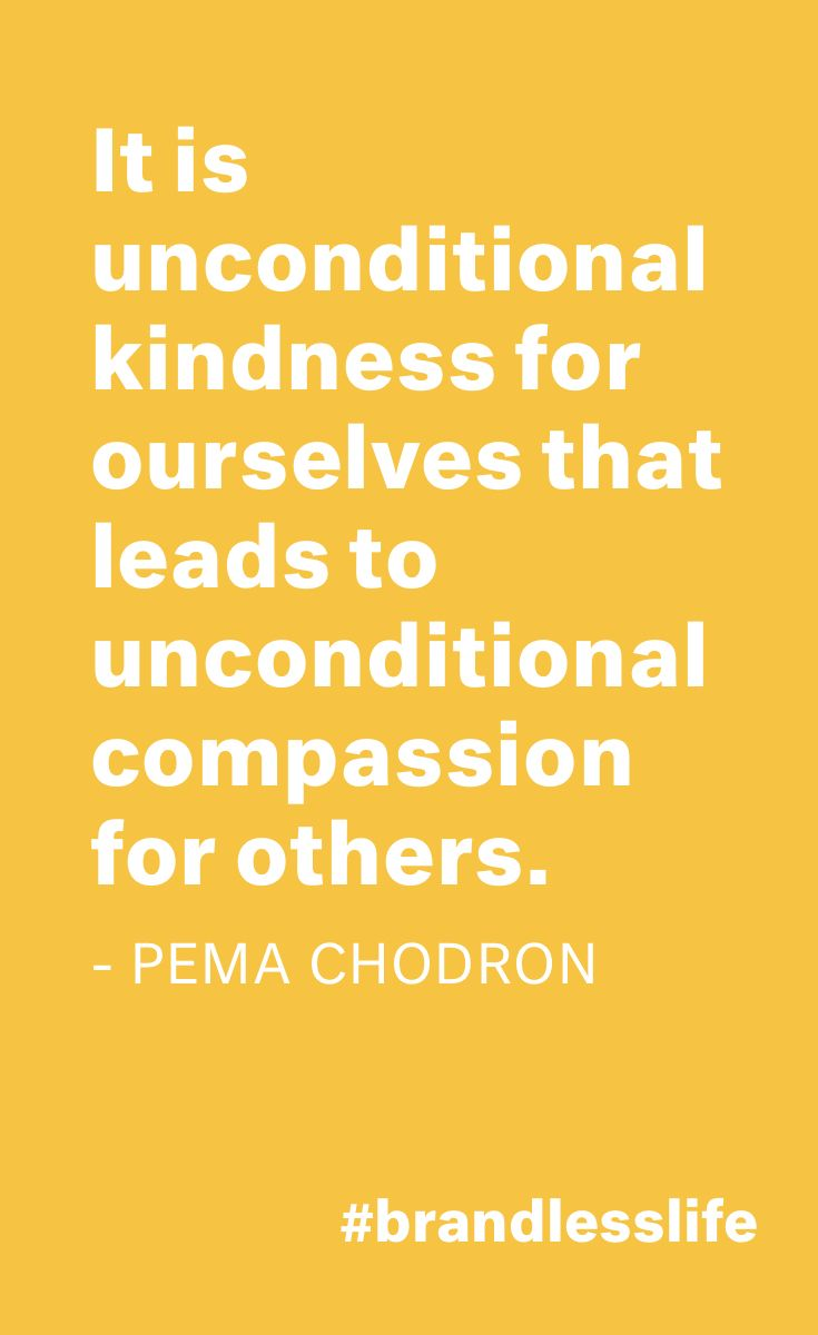 Unconditional Kindness Starts With Being Kind To Yourself Random