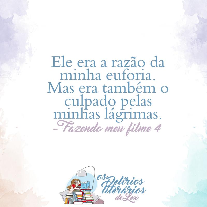 Frases De Livro Livro Fazendo Meu Filme Paula Pimenta A Seleção