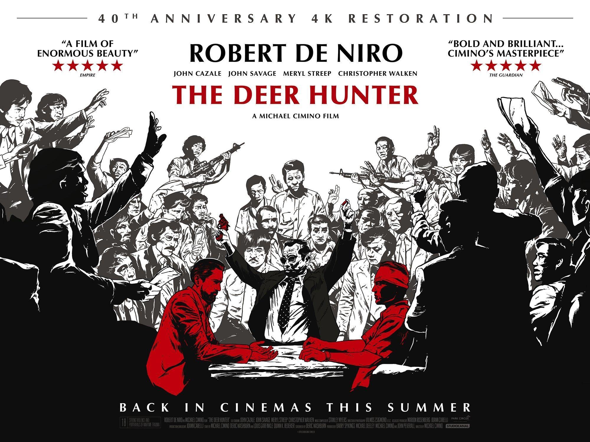 Poster 40th Anniversary Restoration Of Michael Ciminos The Deer Hunter Hunter Movie Movie Posters Deer Hunters
