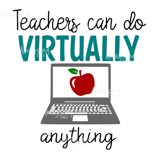 Teachers Can Do Virtually Anything Svg In 2020 Great Teacher Gifts School Teacher Gifts Teacher Gifts