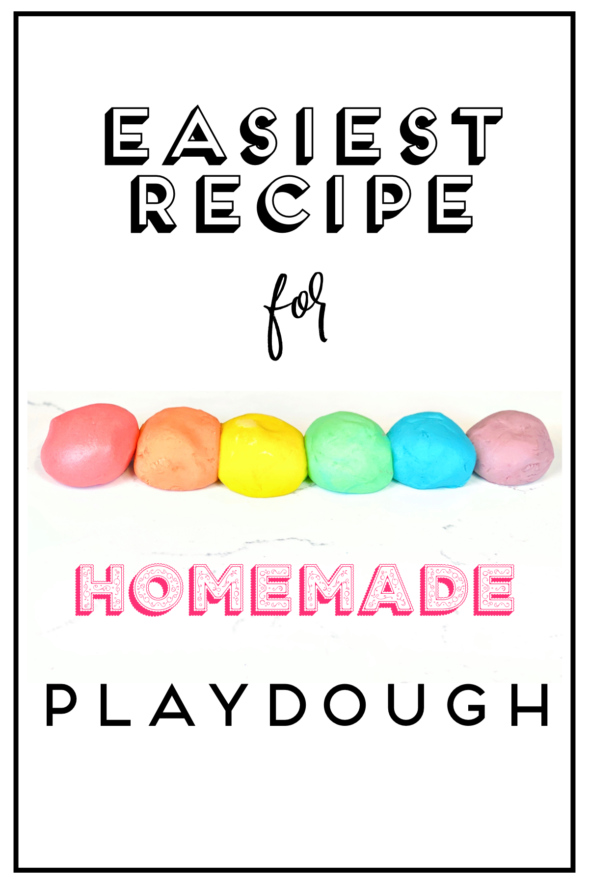 How to Make DIY Play Dough Simple and Super Easy Recipe