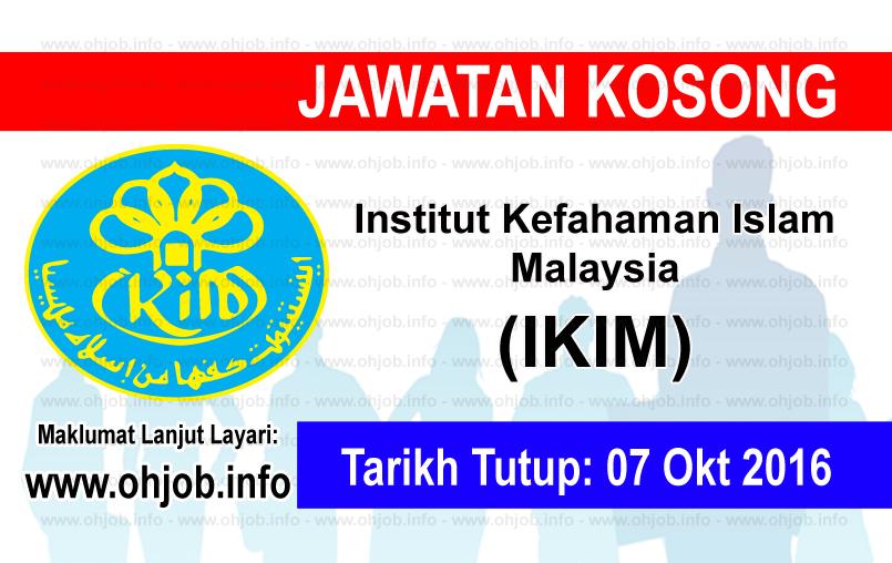 Jawatan Kosong Institut Kefahaman Islam Malaysia (IKIM