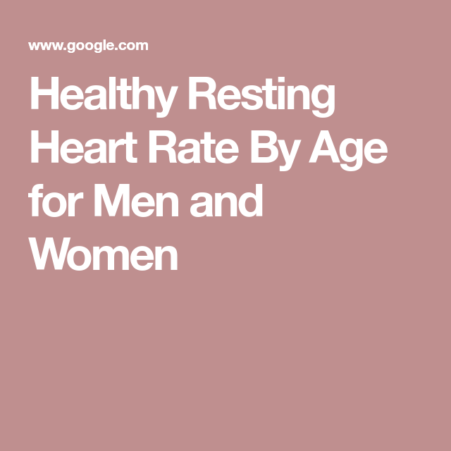 Healthy Resting Heart Rate By Age For Men And Women Raw Info And